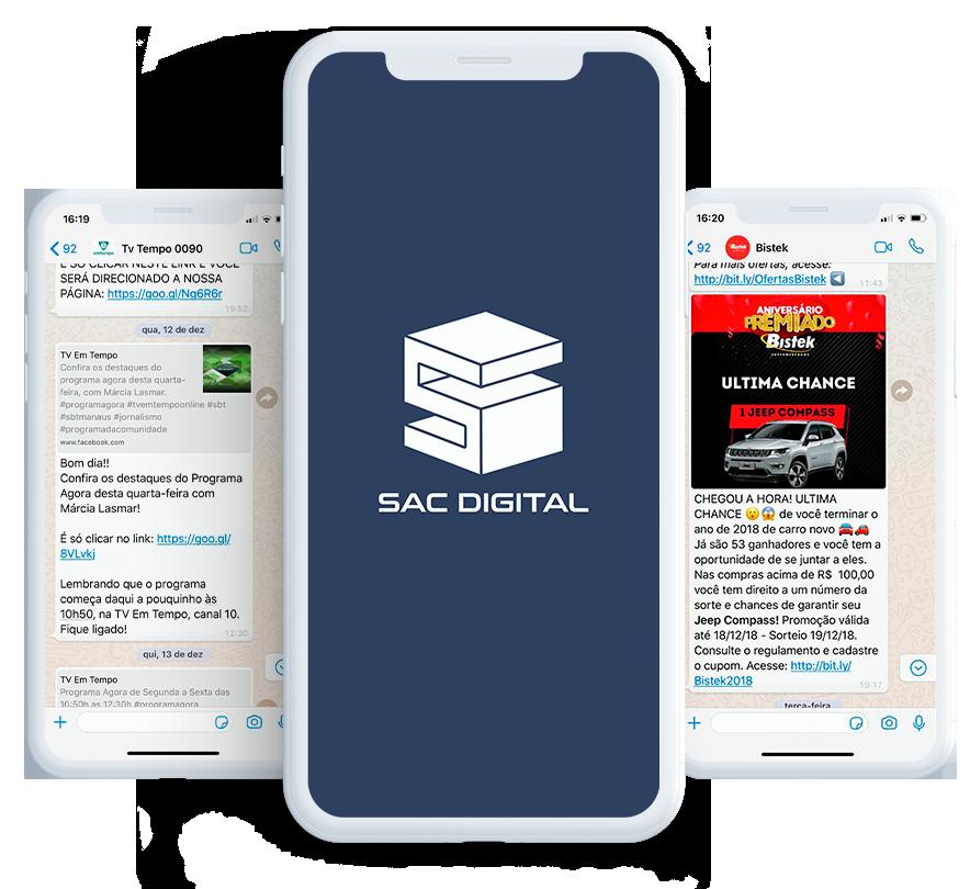 Você tem estratégias, o WhatsApp Marketing da Sac Digital tem resultados.